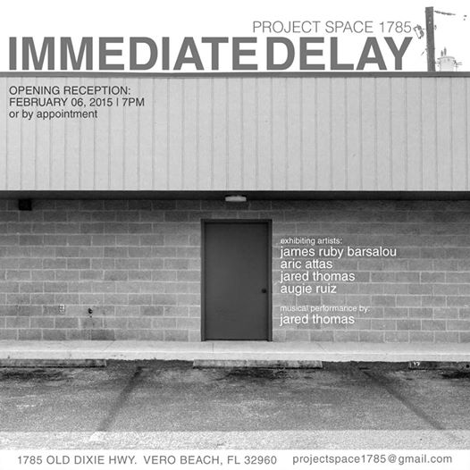 Immediate Delay at Project Space 1785